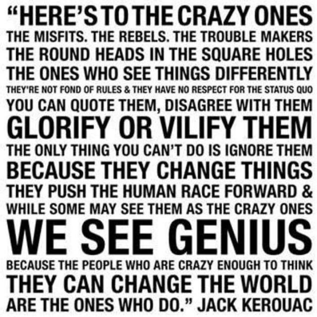 here's to the crazy ones jack kerouac